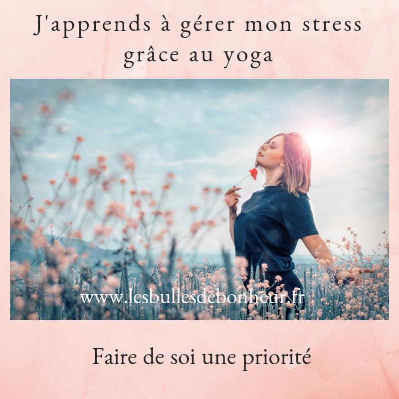 J'apprends à gérer mon stress grâce au yoga